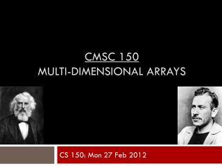 CMSC 150 multi-dimensional Arrays