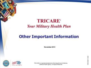 TRICARE Your  Military Health Plan: Other Important Information