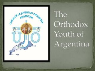 The Orthodox Youth  of Argentina