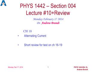 PHYS 1442 – Section 004  Lecture #10+Review