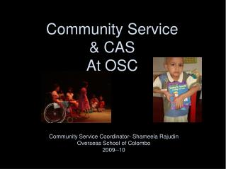 Community Service  & CAS At OSC