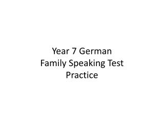 Year 7 German Family Speaking Test Practice