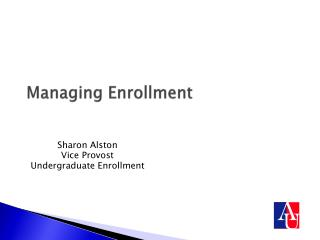 Managing Enrollment