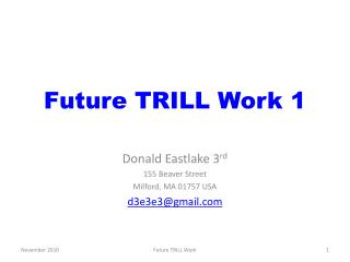 Future TRILL Work 1