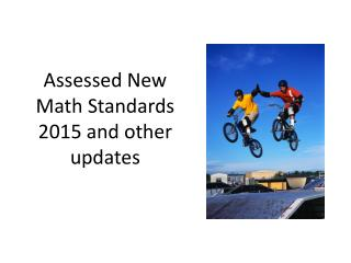 Assessed New Math Standards 2015 and other updates