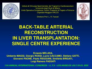 BACK-TABLE ARTERIAL RECONSTRUCTION  IN LIVER TRANSPLANTATION:  SINGLE CENTRE EXPERIENCE