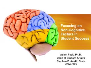Focusing on             Non-Cognitive     Factors in           Student Success