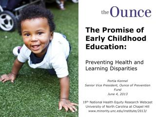 The Promise of Early Childhood Education: Preventing Health and Learning Disparities