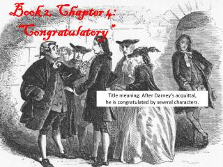 "Book 2, Chapter  4: "" Congratulatory """