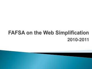 FAFSA on the Web Simplification