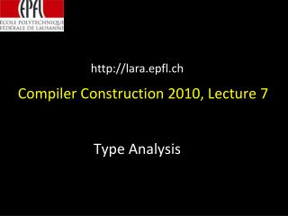 Compiler Construction 2010, Lecture 7