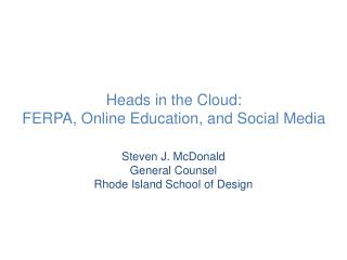 Heads in the Cloud: FERPA, Online Education, and Social Media