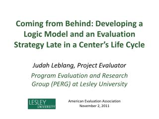 Judah Leblang, Project Evaluator Program Evaluation and Research Group (PERG) at Lesley University