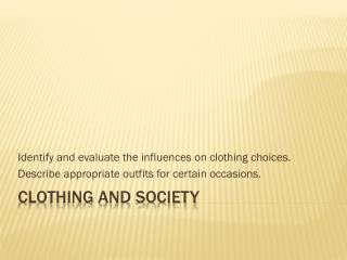 Clothing and Society