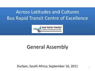 Across Latitudes and Cultures Bus Rapid Transit Centre of Excellence