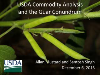 USDA Commodity Analysis and the Guar Conundrum