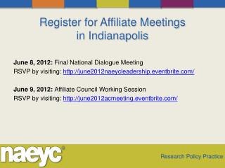 Register for Affiliate Meetings  in Indianapolis
