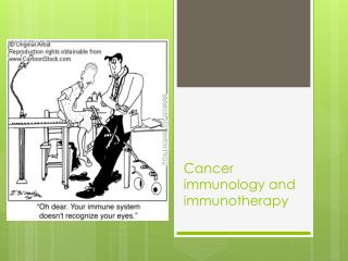 Cancer immunology and immunotherapy
