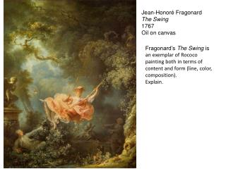 Jean- Honoré  Fragonard The Swing 1767 Oil on canvas