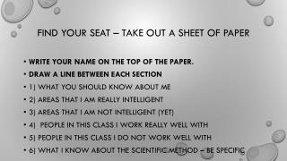 Find your seat – take out a sheet of paper