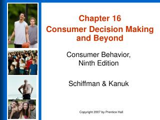 Chapter 16 Consumer Decision Making and Beyond