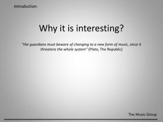 Why it is interesting?