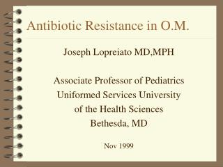 Antibiotic Resistance in O.M.