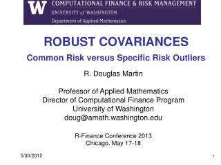 ROBUST COVARIANCES Common Risk versus Specific Risk Outliers