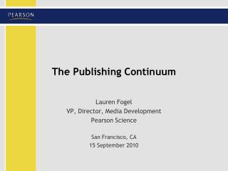 The Publishing Continuum
