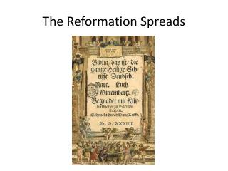 The Reformation Spreads