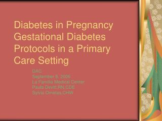 Diabetes in Pregnancy Gestational Diabetes Protocols in a Primary Care Setting