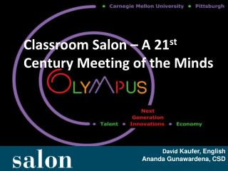 Classroom Salon – A 21 st  Century Meeting of the Minds
