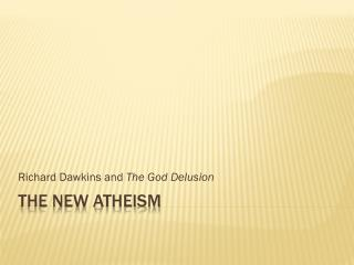 The New Atheism
