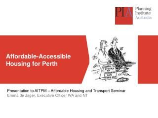 Affordable-Accessible Housing for Perth