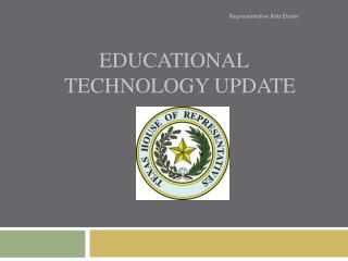 Educational 	Technology  Update