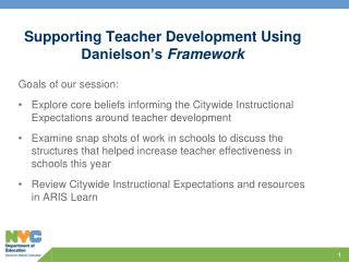 Supporting Teacher Development Using Danielson's  Framework