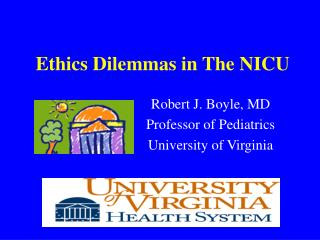 Ethics Dilemmas in The NICU
