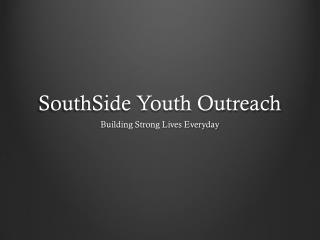 SouthSide Youth Outreach