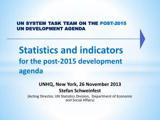 UN SYSTEM TASK TEAM ON THE POST-2015 UN DEVELOPMENT AGENDA