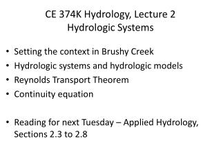CE 374K Hydrology, Lecture 2 Hydrologic Systems