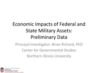 Economic Impacts of Federal and State Military Assets: Preliminary Data