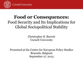Food or Consequences: Food Security and Its Implications for Global Sociopolitical Stability