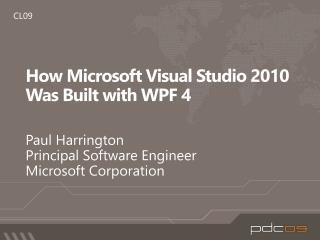 How Microsoft Visual Studio 2010 Was Built with WPF 4