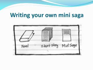 Writing your own mini saga