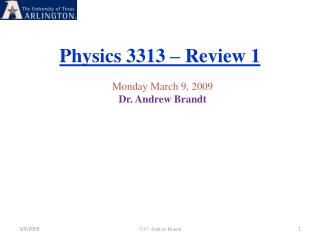 Physics 3313 – Review 1