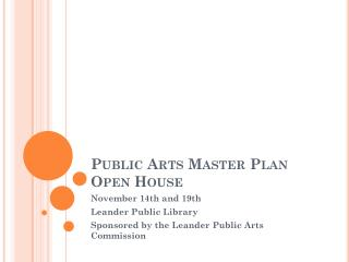Public Arts Master Plan Open House