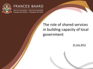 The role of shared services in building capacity of local government