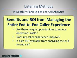 Listening Methods In-Depth IVR and  End to End Call  Analytics