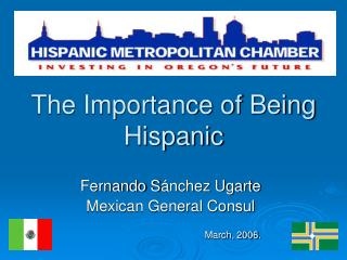 The Importance of Being Hispanic