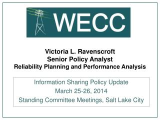 Victoria L. Ravenscroft Senior Policy Analyst  Reliability Planning and Performance Analysis